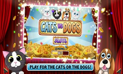 Screenshots of the Cats vs Dogs Slots for Android tablet, phone.