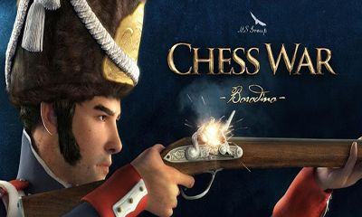 Download Chess War: Borodino Android free game. Get full version of Android apk app Chess War: Borodino for tablet and phone.