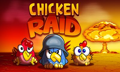 Download Chicken Raid Android free game. Get full version of Android apk app Chicken Raid for tablet and phone.