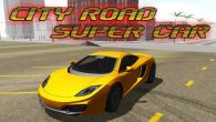 City road: Super car free download. City road: Super car full Android apk version for tablets and phones.