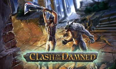 Screenshots of the Clash of the Damned for Android tablet, phone.