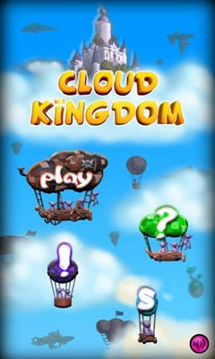 Screenshots of the Cloud Kingdom for Android tablet, phone.