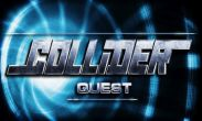 In addition to the game Dawn of Vengeance for Android phones and tablets, you can also download Collider Quest for free.