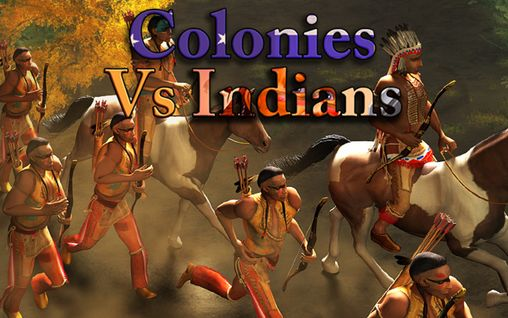 Download Colonies vs Indians Android free game. Get full version of Android apk app Colonies vs Indians for tablet and phone.