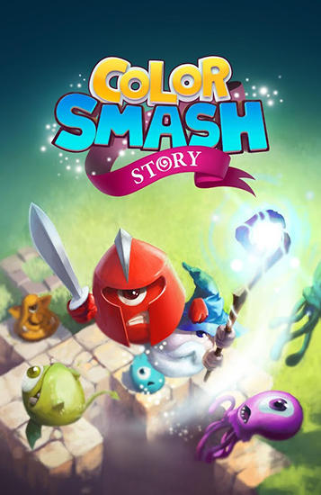 Download Color smash: Story Android free game. Get full version of Android apk app Color smash: Story for tablet and phone.