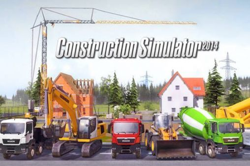 of the Construction simulator 2014 for Android tablet, phone