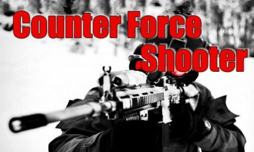 Download Counter force shooter Android free game. Get full version of Android apk app Counter force shooter for tablet and phone.