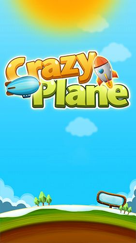 Download Crazy plane Android free game. Get full version of Android apk app Crazy plane for tablet and phone.