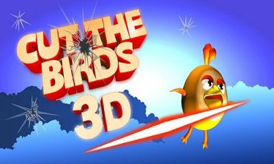 Screenshots of the Cut the Birds 3D for Android tablet, phone.
