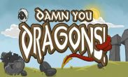 In addition to the game Escape The Ape for Android phones and tablets, you can also download Damn you Dragons! for free.