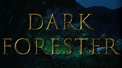 Download Dark forester Android free game. Get full version of Android apk app Dark forester for tablet and phone.