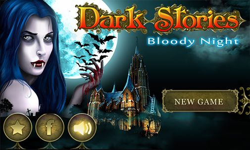Download Dark stories: Bloody night Android free game. Get full version of Android apk app Dark stories: Bloody night for tablet and phone.