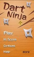 In addition to the game Real Racing 2 for Android phones and tablets, you can also download Dart Ninja for free.