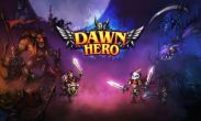 In addition to the game 4x4 Adventures for Android phones and tablets, you can also download Dawn Hero for free.