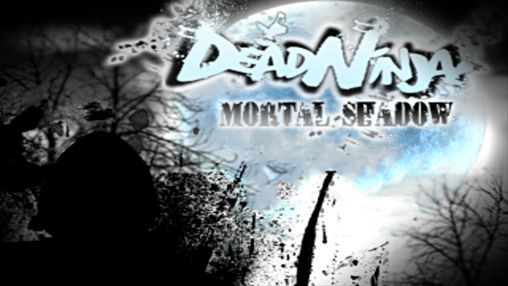 Download Dead ninja: Mortal shadow Android free game. Get full version of Android apk app Dead ninja: Mortal shadow for tablet and phone.
