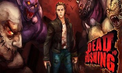 Download Dead Rushing HD Android free game. Get full version of Android apk app Dead Rushing HD for tablet and phone.
