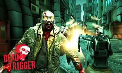 8 dead trigger Dead Trigger |Highly compressed Android Game Size 7Mib|
