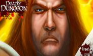 In addition to the game Demons land for Android phones and tablets, you can also download Deadly Dungeon for free.