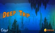 In addition to the game Tiny Tribe for Android phones and tablets, you can also download Deep Trip for free.