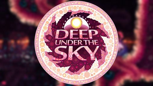 Download Deep under the sky Android free game. Get full version of Android apk app Deep under the sky for tablet and phone.