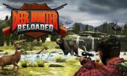 In addition to the game Slotomania for Android phones and tablets, you can also download Deer Hunter Reloaded for free.