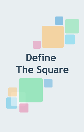 Download Define the square Android free game. Get full version of Android apk app Define the square for tablet and phone.