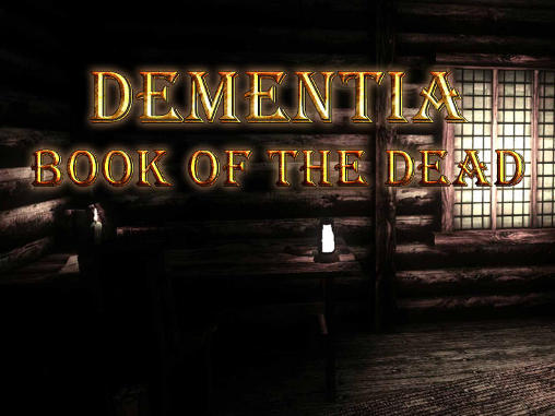 Download Dementia: Book of the dead Android free game. Get full version of Android apk app Dementia: Book of the dead for tablet and phone.