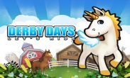 In addition to the game Ninja Saga for Android phones and tablets, you can also download Derby Days for free.