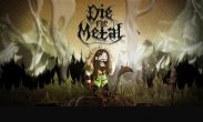 In addition to the game Heroes of Might and Magic 3 for Android phones and tablets, you can also download Die For Metal for free.