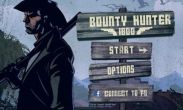 In addition to the game Talking Cat for Android phones and tablets, you can also download Django's Bounty Hunter 1800 for free.