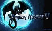 In addition to the game Driving School 3D for Android phones and tablets, you can also download Dragon hunter 2 for free.