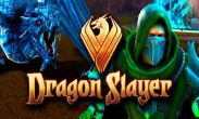 In addition to the game Yoo Ninja Plus for Android phones and tablets, you can also download Dragon Slayer for free.