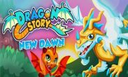 In addition to the game  for Android phones and tablets, you can also download Dragon Story New Dawn for free.