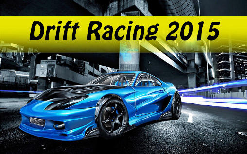 Download Drift racing 2015 Android free game. Get full version of Android apk app Drift racing 2015 for tablet and phone.