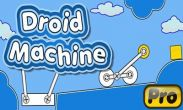 In addition to the game Ninja Bounce for Android phones and tablets, you can also download Droid Machine for free.