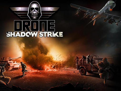 Download Drone: Shadow strike Android free game. Get full version of Android apk app Drone: Shadow strike for tablet and phone.
