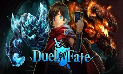 Screenshots of the Duel of Fate for Android tablet, phone.