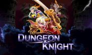 In addition to the game Dungeon Hunter 4 for Android phones and tablets, you can also download Dungeon & Knight Plus for free.