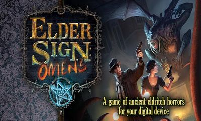 Screenshots of the Elder Sign Omens for Android tablet, phone.