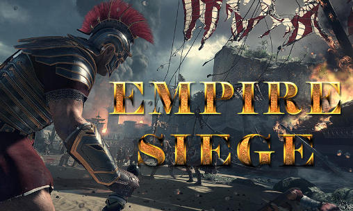 Screenshots of the Empire siege for Android tablet, phone.