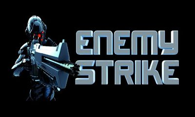 Download Enemy Strike Android free game. Get full version of Android apk app Enemy Strike for tablet and phone.