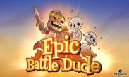In addition to the game Cards for Android phones and tablets, you can also download Epic Battle Dude for free.