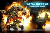 In addition to the game Dawn of Vengeance for Android phones and tablets, you can also download Epic war: Tower defense 2 for free.