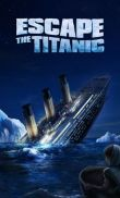 Escape the Titanic free download. Escape the Titanic full Android apk version for tablets and phones.