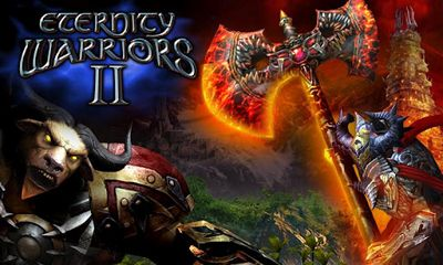 ETERNITY WARRIORS 2 v2.1.0 MOD UNLIMITED GOLD & COINS