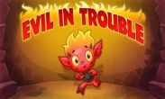 In addition to the game  for Android phones and tablets, you can also download Evil In Trouble for free.