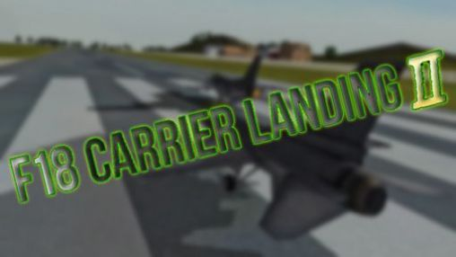 Download F18 carrier landing 2 pro Android free game. Get full version of Android apk app F18 carrier landing 2 pro for tablet and phone.