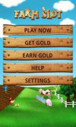 In addition to the game Fluffy Birds for Android phones and tablets, you can also download Farm Slot for free.