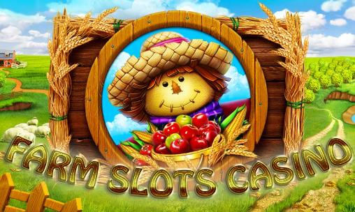 Download Farm slots casino Android free game. Get full version of Android apk app Farm slots casino for tablet and phone.