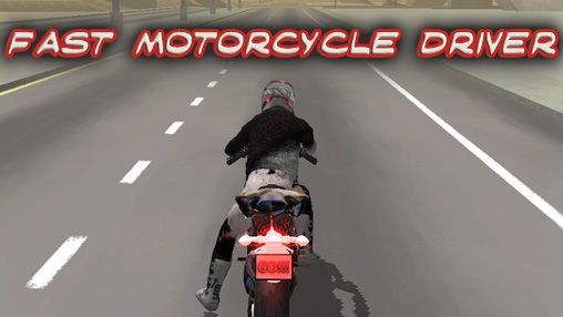 Download Fast motorcycle driver Android free game. Get full version of Android apk app Fast motorcycle driver for tablet and phone.